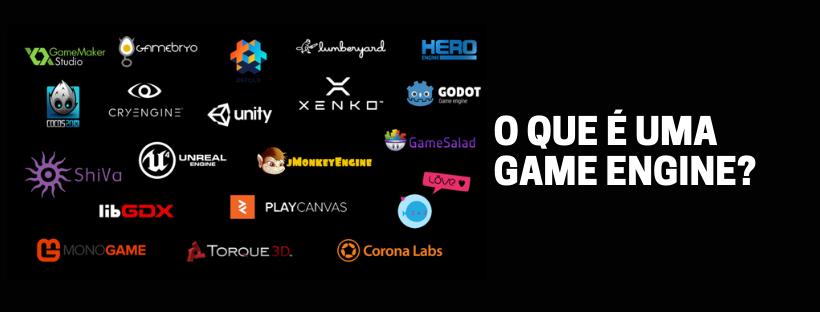 O que é uma Game Engine
